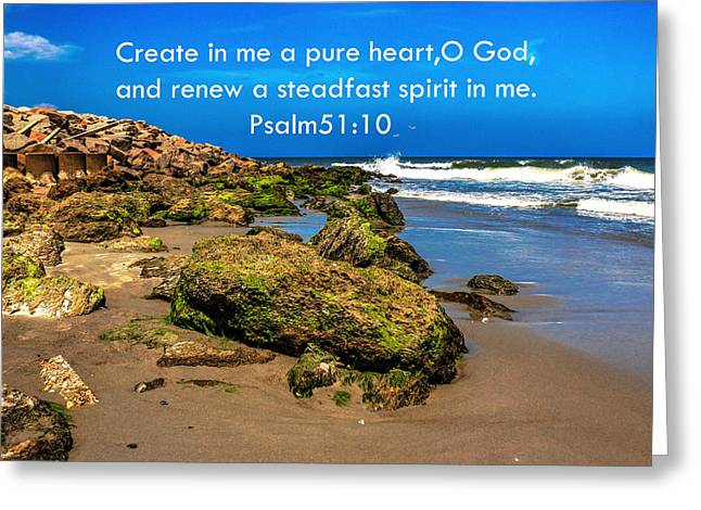Renewing Greeting Cards - Psalm 51 Greeting Card by Chris Mitchell