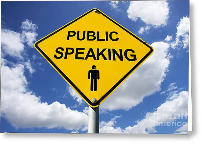 Spokesman Greeting Cards - Public Speaking Sign Greeting Card by Ryan Jorgensen