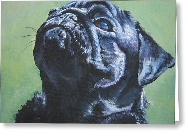 Pug black  Greeting Card by L A Shepard