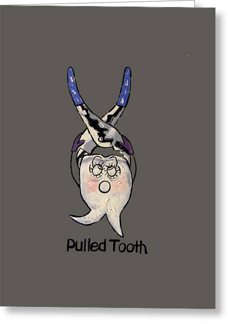 Loose Digital Greeting Cards - Pulled Tooth Greeting Card by Anthony Falbo