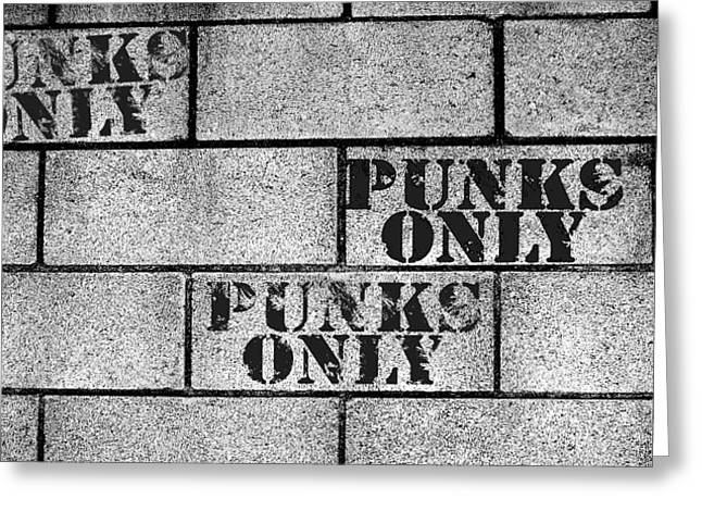 Mosh Pit Greeting Cards - Punks Only Brick Wall Sign Greeting Card by Jera Sky