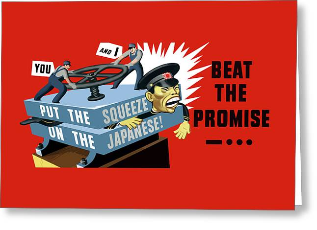Put The Squeeze On The Japanese Greeting Card by War Is Hell Store
