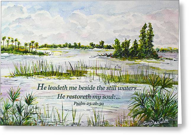 Psalm Of David Greeting Cards - Quiet Waters Psalm 23 Greeting Card by Janis Lee Colon