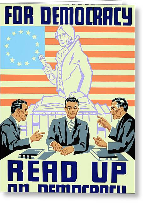 U S Founding Father Greeting Cards - READ UP ON DEMOCRACY W P A ......... c. 1936 Greeting Card by Daniel Hagerman
