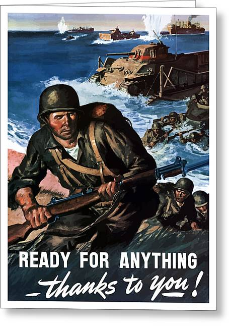Veteran Art Greeting Cards - Ready For Anything Thanks To You Greeting Card by War Is Hell Store