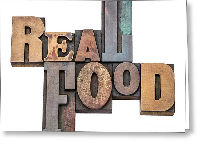 Local Food Greeting Cards - Real Food Word Abstract In Wood Type Greeting Card by Marek Uliasz