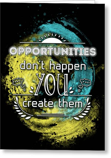 Initiative Greeting Cards - REALITY ART Opportunities Greeting Card by Melanie Viola