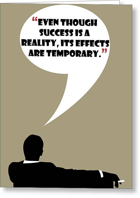 Reality Of Success - Mad Men Poster Don Draper Quote Greeting Card by Beautify My Walls