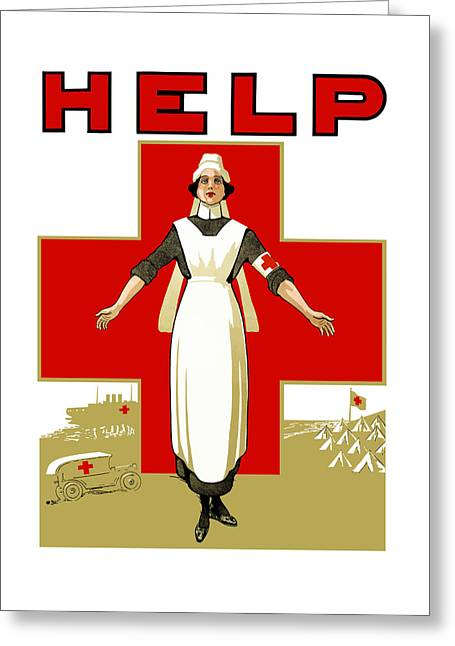 Red Cross Greeting Cards - Red Cross Nurse - Help Greeting Card by War Is Hell Store