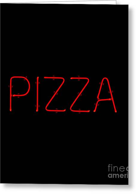 Eats Greeting Cards - Red Neon Pizza Sign Greeting Card by David Buffington