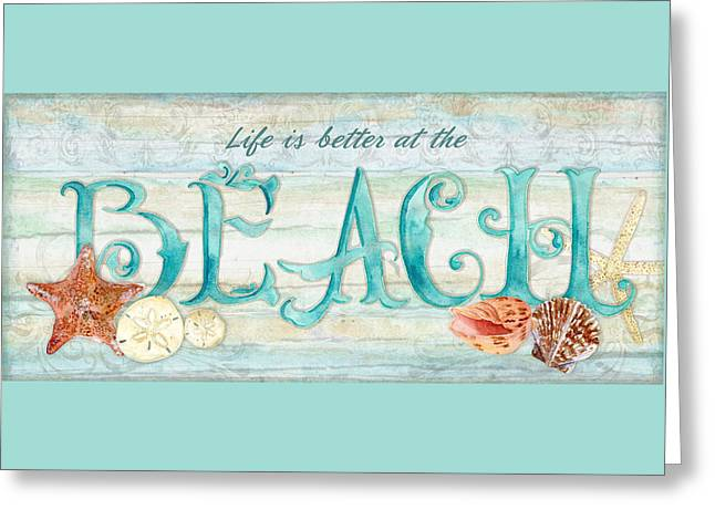 Beach House Paintings Greeting Cards - Refreshing Shores - Life is Better at the Beach Greeting Card by Audrey Jeanne Roberts