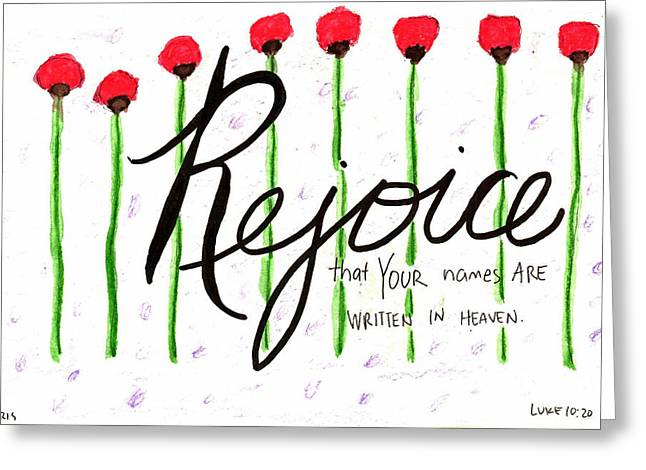 Devotional Mixed Media Greeting Cards - Rejoice Greeting Card by Kristen Williams