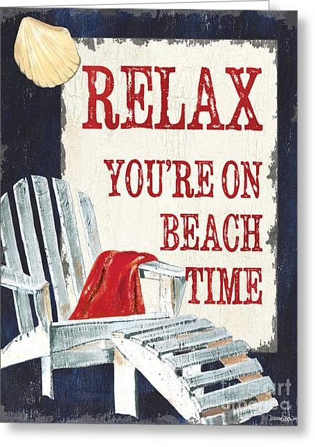 Beach House Paintings Greeting Cards - Relax Youre on Beach Time Greeting Card by Debbie DeWitt