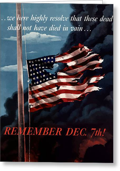 American Flag Art Greeting Cards - Remember December Seventh Greeting Card by War Is Hell Store
