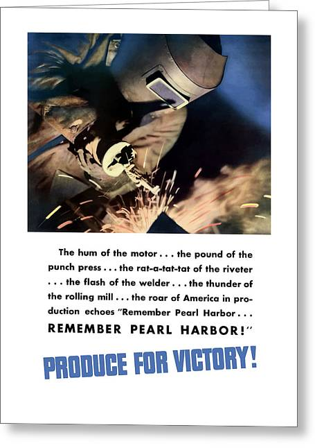 Produce Mixed Media Greeting Cards - Remember Pearl Harbor - Produce For Victory Greeting Card by War Is Hell Store