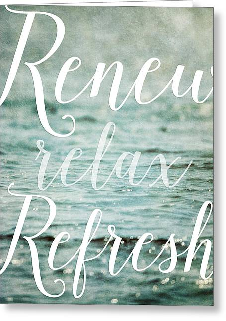 Renewing Greeting Cards - Renew Relax Refresh Bathroom Decor Greeting Card by Lisa Russo