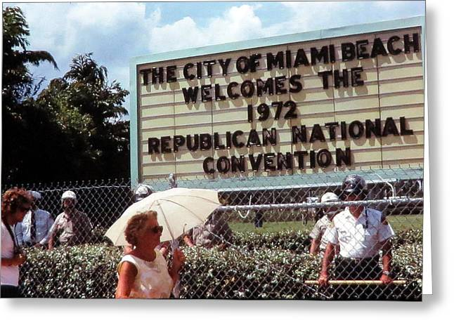 Area 52 Greeting Cards - Republican Convention - Miami Beach 1972  Greeting Card by Daniel Gomez