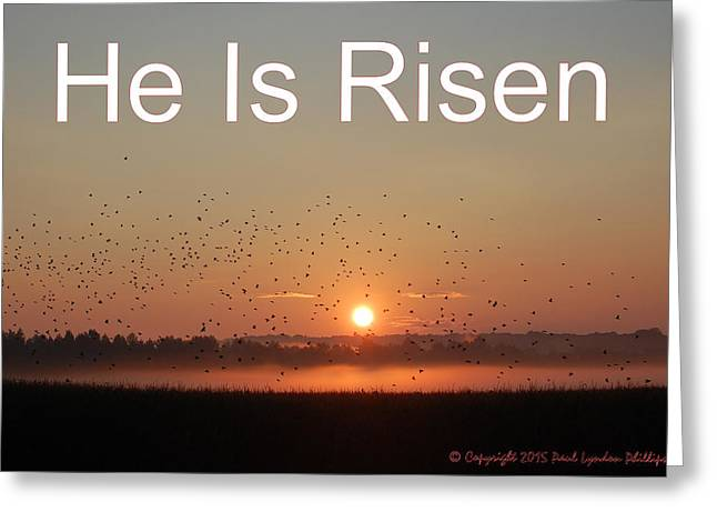Risen As He Said Greeting Card by Paul Lyndon Phillips