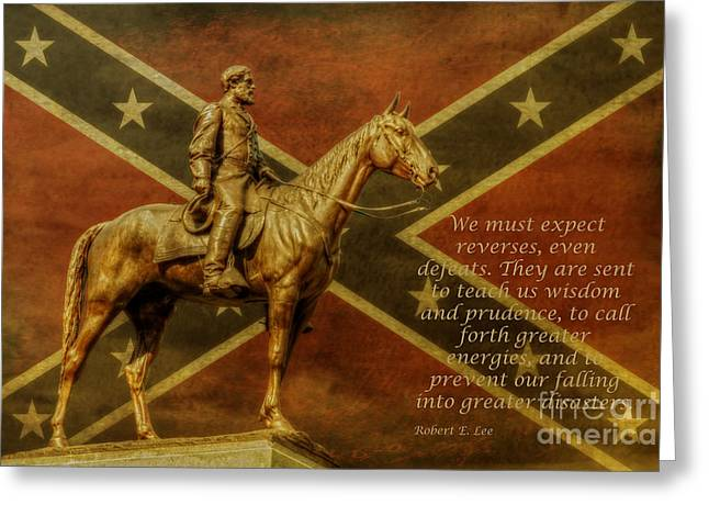 Robert E Lee Inspirational Quote Greeting Card by Randy Steele