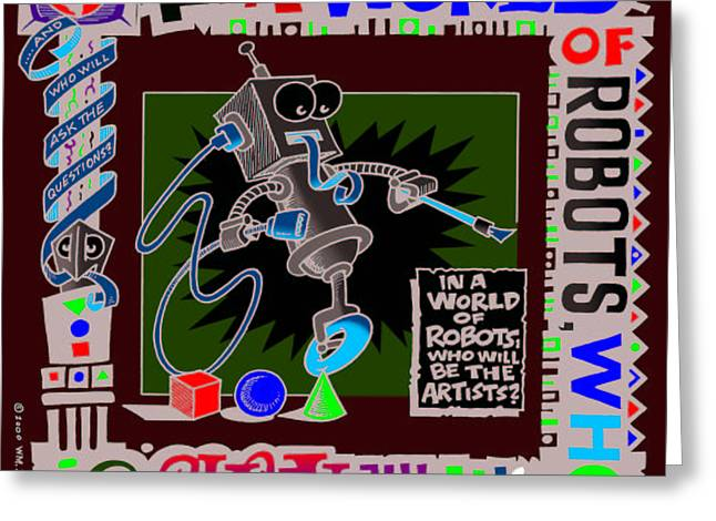 Pen And Ink Drawing Digital Art Greeting Cards - Robot Artists Greeting Card by William Krupinski