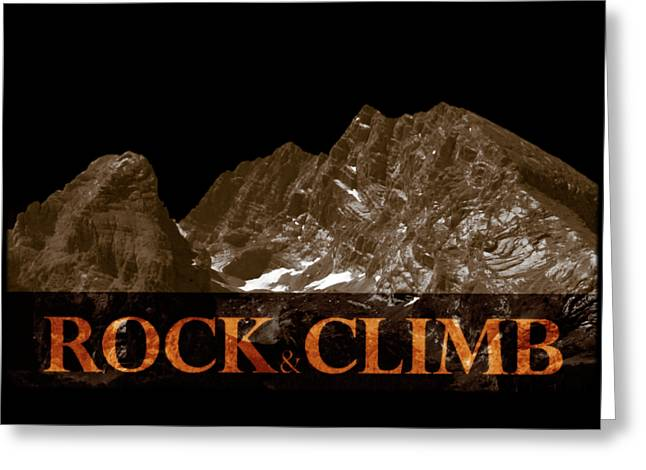 Rock And Climb Greeting Card by Frank Tschakert