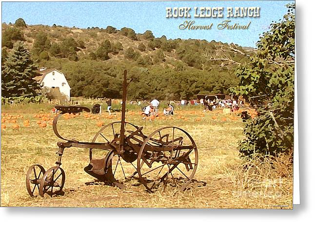 Ledge Greeting Cards - Rock Ledge Ranch Harvest Festival Greeting Card by Cristophers Dream Artistry