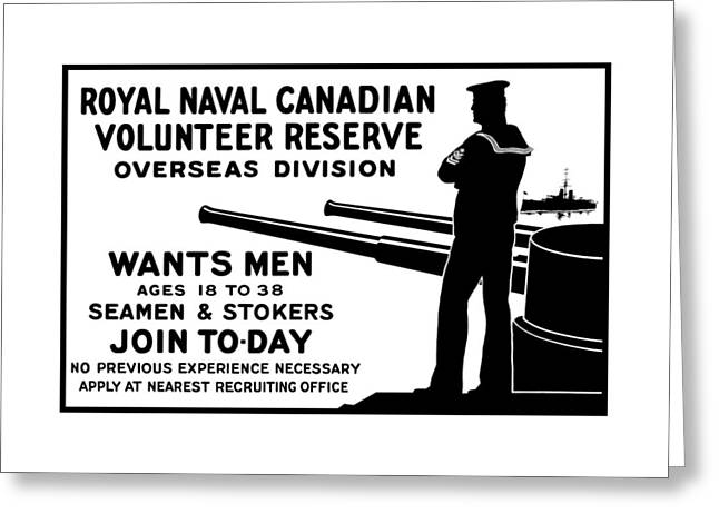 Ww1 Greeting Cards - Royal Naval Canadian Volunteer Reserve Greeting Card by War Is Hell Store