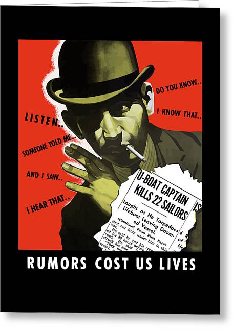 I Greeting Cards - Rumors Cost Us Lives Greeting Card by War Is Hell Store
