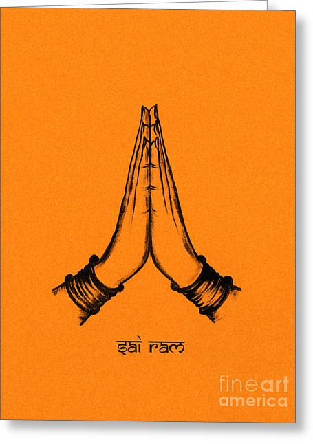 Praying Hands Greeting Cards - Sai Ram Greeting Card by Tim Gainey