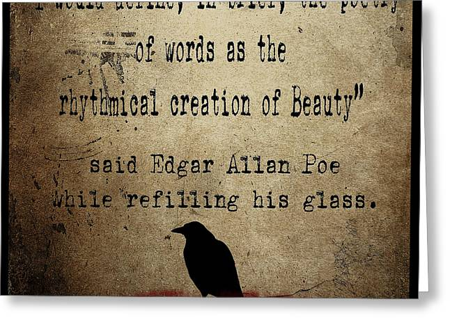 Edgar Allan Poe Greeting Cards - Said Edgar Allan Poe Greeting Card by Cinema Photography