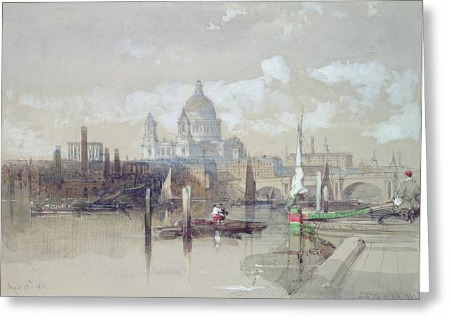 From The Dome Greeting Cards - Saint Pauls from the River Greeting Card by David Roberts