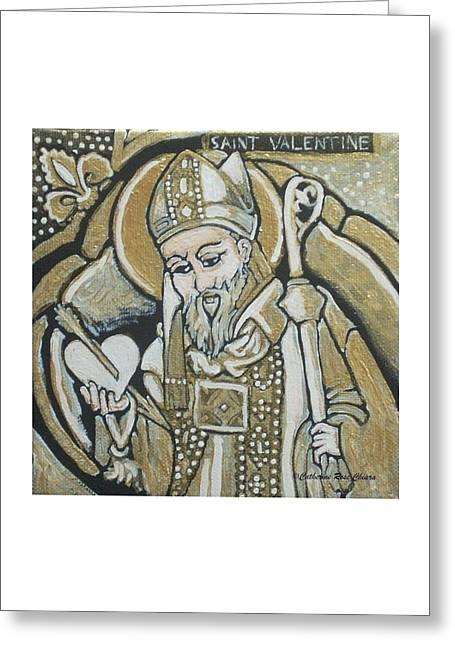 Religious Paintings Greeting Cards - Saint Valentine Greeting Card by Catherine Rose Chiara