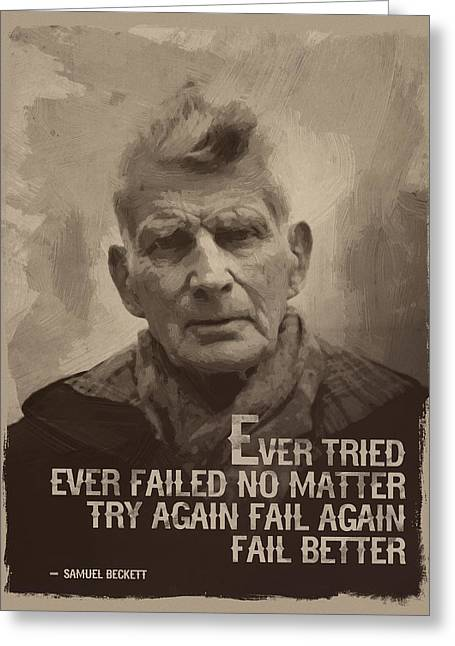 Samuel Beckett Quote Greeting Card by Afterdarkness