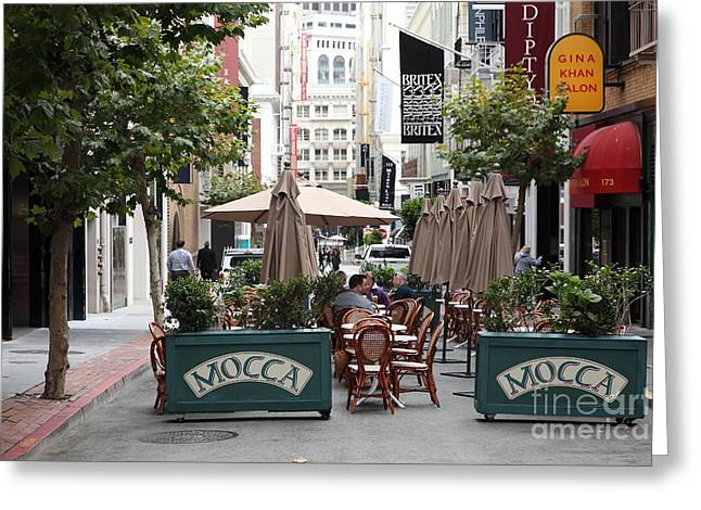 Macys Greeting Cards - San Francisco - Maiden Lane - Outdoor Lunch at Mocca Cafe - 5D17932 Greeting Card by Wingsdomain Art and Photography