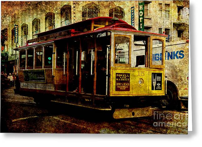 San Francisco Cable Car . Texture Greeting Card by Wingsdomain Art and Photography
