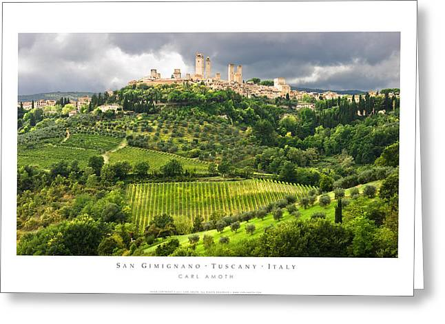 Tuscan Hills Greeting Cards - San Gimignano Tuscany Italy Greeting Card by Carl Amoth