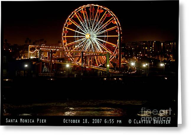 Bruster Greeting Cards - Santa Monica Pier October 18 2007  Greeting Card by Clayton Bruster