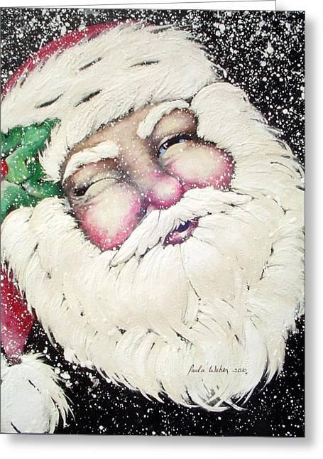 Santa Greeting Card by Paula Weber