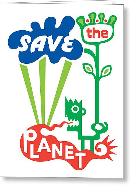 Andi Bird Greeting Cards - Save the Planet  Greeting Card by Andi Bird
