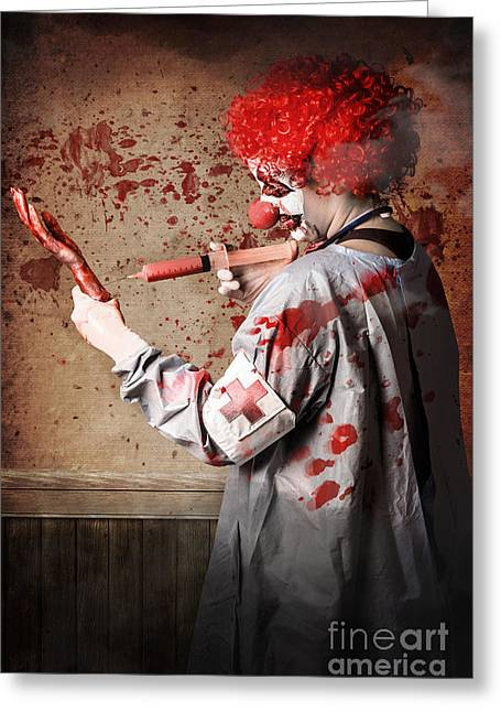 Scary Clown Greeting Cards - Scary medical clown injecting horror into limb Greeting Card by Ryan Jorgensen