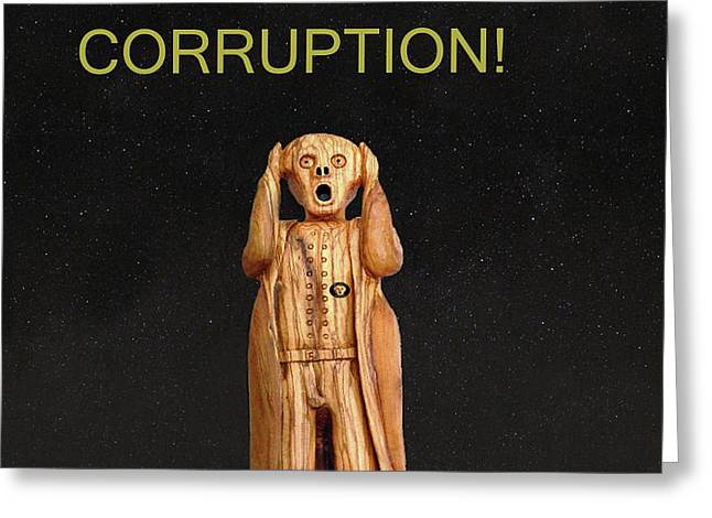 Scream For Anti Corruption Greeting Card by Eric Kempson