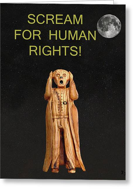 Trial Mixed Media Greeting Cards - Scream For Human Rights Greeting Card by Eric Kempson