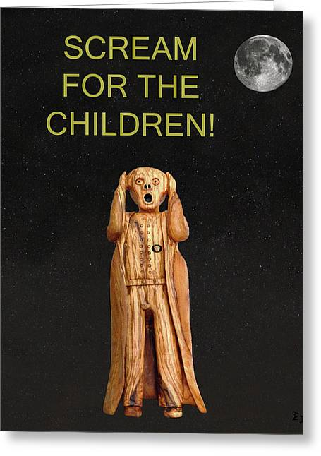 Screaming Mixed Media Greeting Cards - Scream For The Children Greeting Card by Eric Kempson