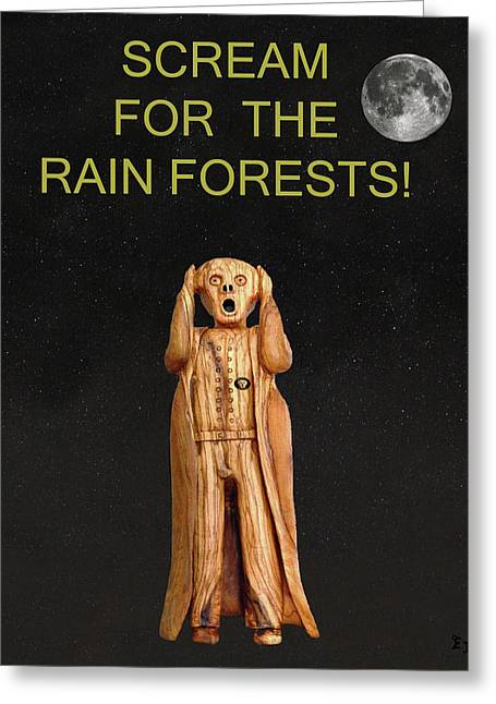 Temperature Mixed Media Greeting Cards - Scream For The Rain Forests Greeting Card by Eric Kempson