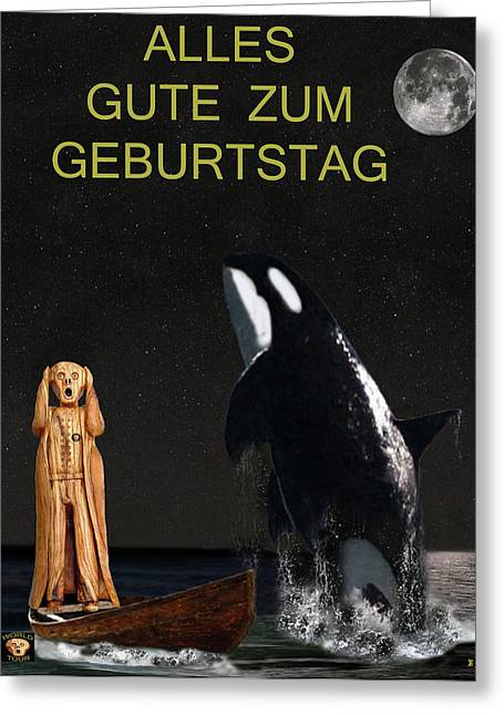 Save The Whales Greeting Cards - Scream with Orca Happy Birthday German Greeting Card by Eric Kempson