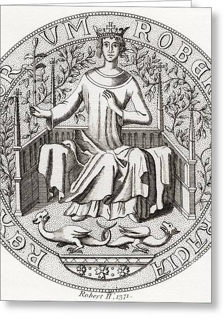Stewards Greeting Cards - Seal Of Robert Ii, Aka The Steward, 1316 Greeting Card by Vintage Design Pics