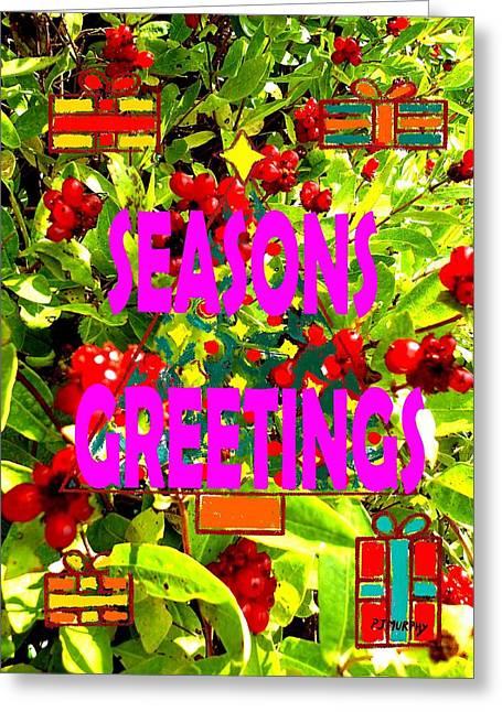 Seasons Greetings 10 Greeting Card by Patrick J Murphy