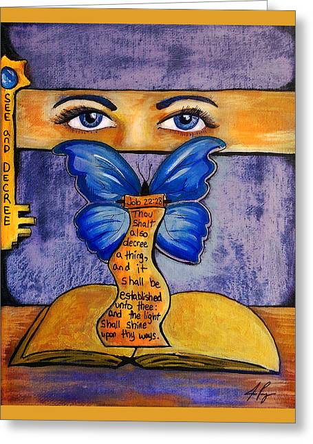 See And Decree Greeting Card by Jennifer Page