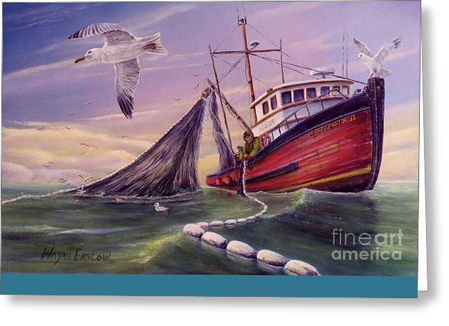 Recently Sold -  - Salmon Paintings Greeting Cards - Seiner Hauling Greeting Card by Wayne Enslow