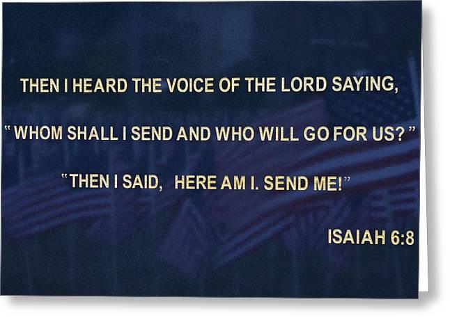Isaiah Greeting Cards - Send Me - Number 3 Greeting Card by Matt Plyler